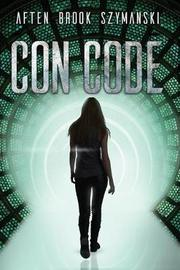 Con Code by Aften Brook Szymanski
