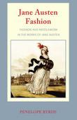 Jane Austen Fashion by Penelope Byrde
