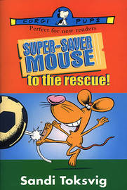 Super-saver Mouse to the Rescue by Sandi Toksvig image
