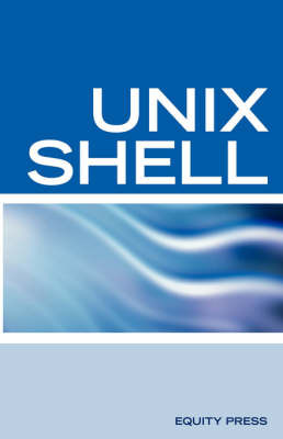 Unix Shell Scripting Interview Questions, Answers, and Explanations: Unix Shell Certification Review by Terry Sanchez-Clark