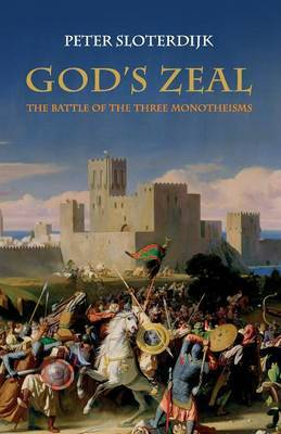 God's Zeal by Peter Sloterdijk image