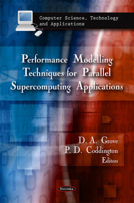 Performance Modelling Techniques for Parallel Supercomputing Applications by A. Grove