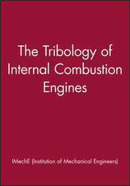 The Tribology of Internal Combustion Engines by IMechE (Institution of Mechanical Engineers) image