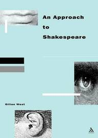 Approach to Shakespeare by Gilian West image