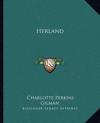 Herland by Charlotte Perkins Gilman