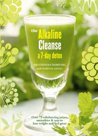 The Alkaline Cleanse: A 10-Day Detox to Fast-Track Your Wellbeing