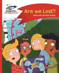 Reading Planet - Are we Lost? - Red B: Comet Street Kids by Adam Guillain