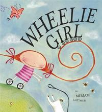 Wheelie Girl by Miriam Latimer image