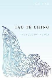Tao Te Ching by Sam Torode