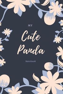 My Cute Panda Notebook by Marinova Journals