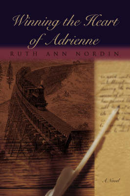 Winning the Heart of Adrienne by Ruth Ann Nordin image