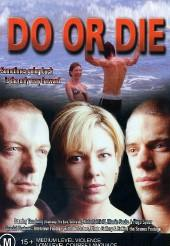 Do Or Die on DVD