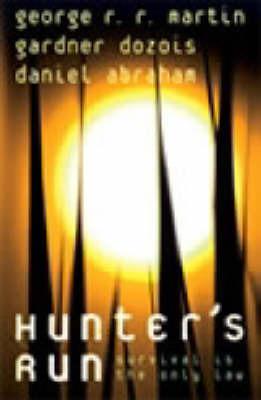 Hunter's Run (large) by Daniel Abraham