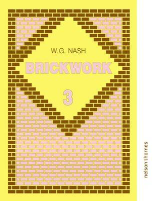 Brickwork: Bk. 3 by W.G. Nash