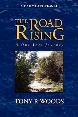 The Road Rising by Tony R Woods image