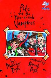 Pete and the Five-a-Side Vampires by Malachy Doyle