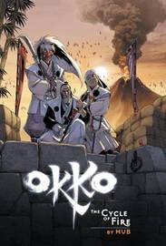 Okko: Volume 4 by Hub