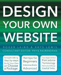 Design Your Own Website by Rhys Lewis