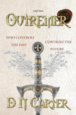 Outremer I by D N Carter