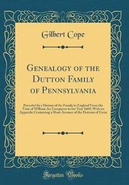 Genealogy of the Dutton Family of Pennsylvania by Gilbert Cope image