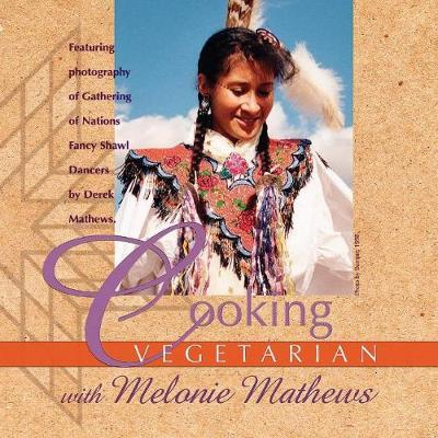 Cooking Vegetarian With Melonie Mathews by Melonie Mathews image