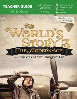 World's Story 3 (Teacher Guide) by Angela O'Dell