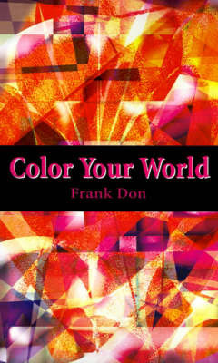 Color Your World by Frank Don
