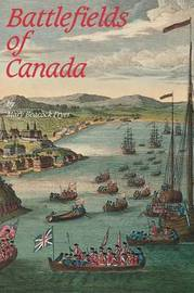 Battlefields of Canada by Mary Beacock Fryer image