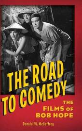 The Road to Comedy by Donald W. McCaffrey
