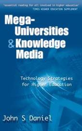 Mega-universities and Knowledge Media by John S. Daniel image