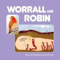 Worrall and Robin by Linda Alvis