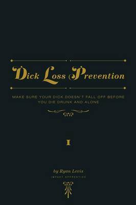 Dick Loss Prevention Vol. 1 by Ryan Levis image