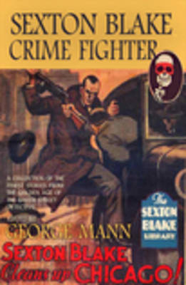 Sexton Blake, Crime Fighter by George Mann image