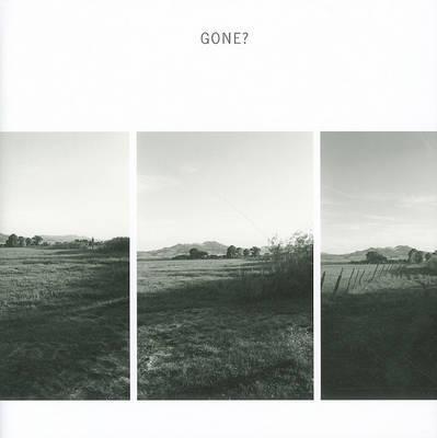 Robert Adams: Gone? by Robert Adams