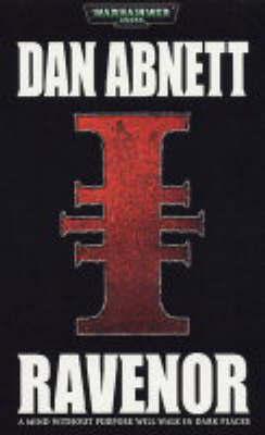 Warhammer: Ravenor by Dan Abnett