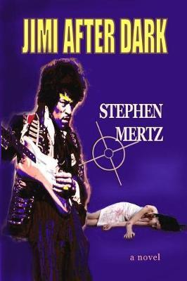 Jimi After Dark by Stephen Mertz image