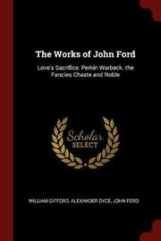 The Works of John Ford by William Gifford image