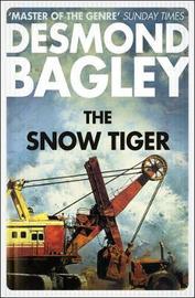 The Snow Tiger by Desmond Bagley image