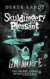 The Skulduggery Pleasant Grimoire by Derek Landy