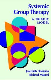 Systemic Group Therapy: A Triadic Model by Jeremiah Donigian image