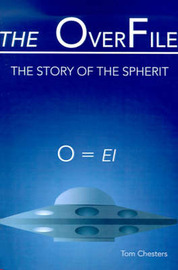 The OverFile: The Story of the Spherit by Tom Chester image