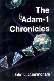 The Adam-1 Chronicles by John Leslie Cunningham image