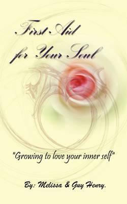 First Aid for Your Soul by Melissa Henry image