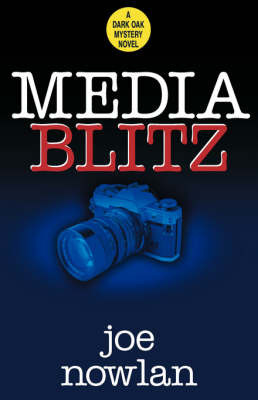 Media Blitz by Joe Nowlan