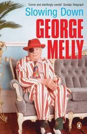 Slowing Down by George Melly