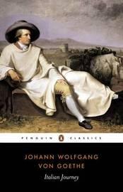 Italian Journey 1786-1788 by Johann Wolfgang von Goethe