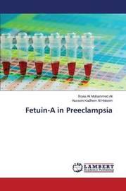 Fetuin-A in Preeclampsia by Ali Roaa Ali Muhammed
