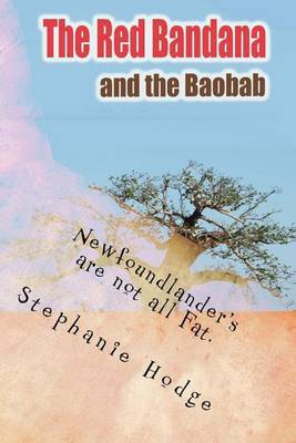 The Red Bandana and the Baobab by Stephanie Jill Hodge image
