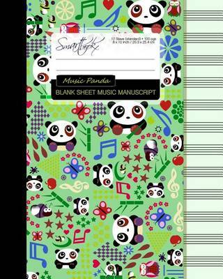 Blank Sheet Music: Music Manuscript Paper / Staff Paper / Musicians Notebook [ Book Bound (Perfect Binding) * 12 Stave * 100 Pages * Large * Music Panda ] by Smart Bookx