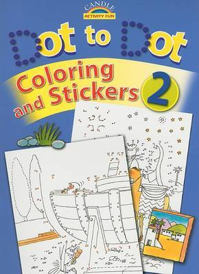 Dot to Dot, Coloring and Stickers, Book 2 image